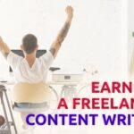 Earn as a Freelance Content Writer