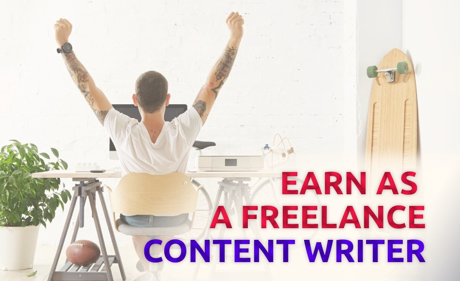 Step by Step Guide on How to Earn as a Freelance Writer in India