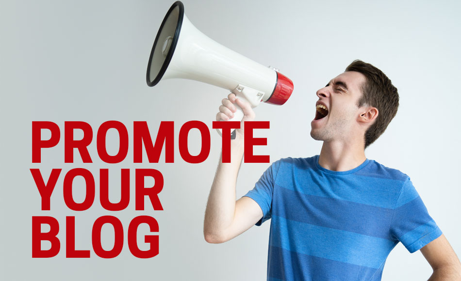 How to Promote a Blog- a Detailed Guide