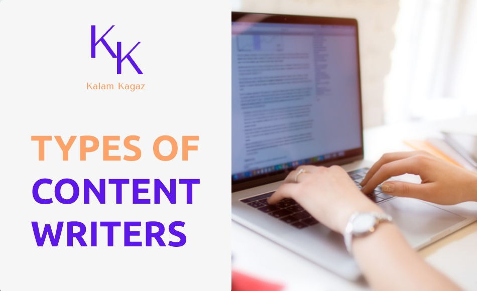 Six Different Types of Content Writers in India