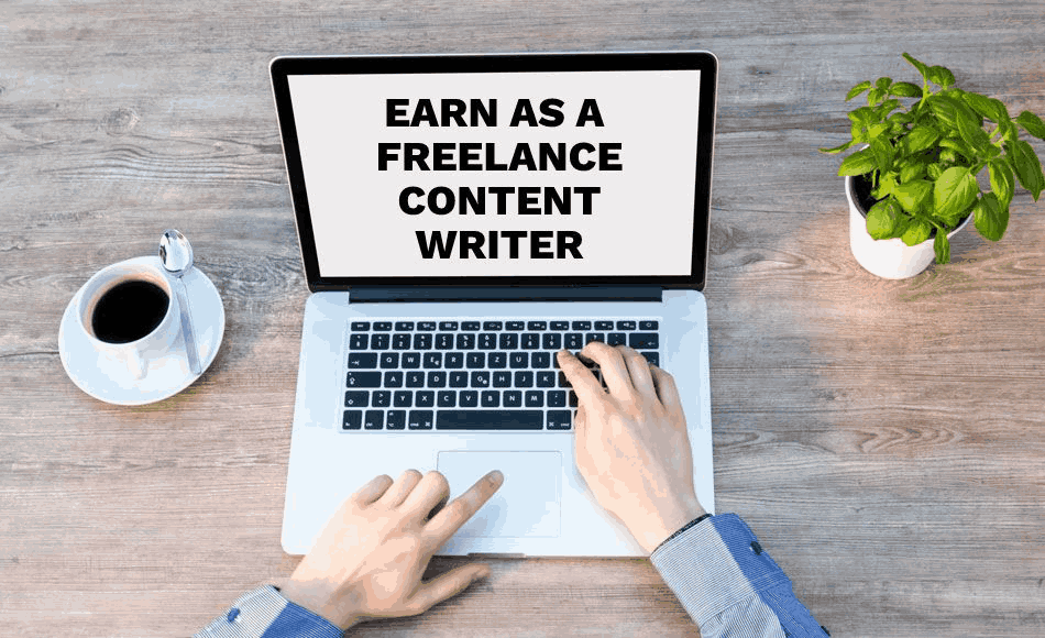 How to Earn in the Field of Freelance Content Writing