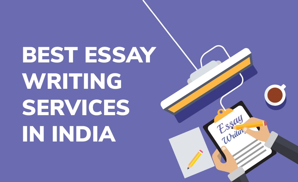 Best 4 Essay Writing Services in India